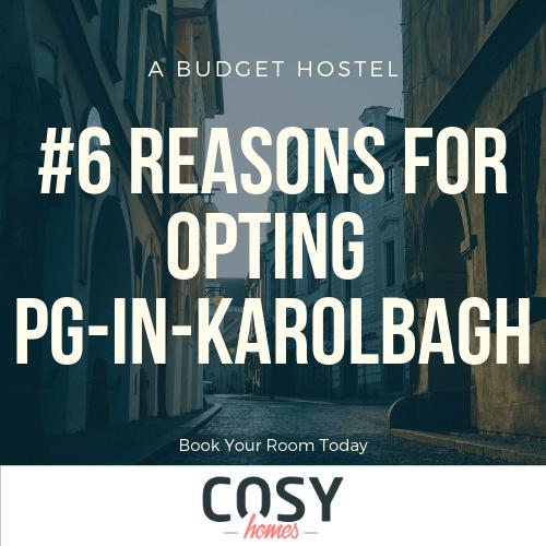 Looking for Pg In Karol Bagh